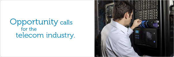 Opportunity calls for the telecom industry
