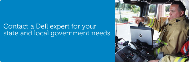 Contact a Dell expert for your state and local government needs.
