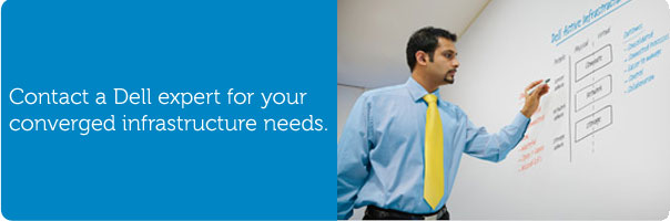 Contact a Dell expert for your converged infrastructure needs.