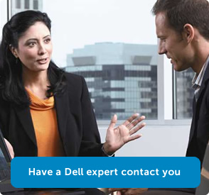 Have a Dell expert contact you.