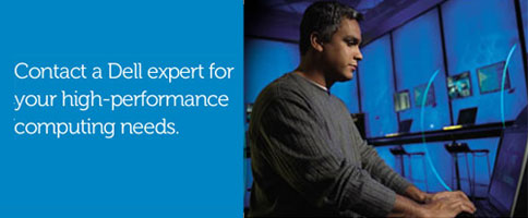 Contact a Dell expert for your high-performance computing needs.