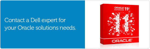 Contact a Dell expert for your Oracle solutions needs.