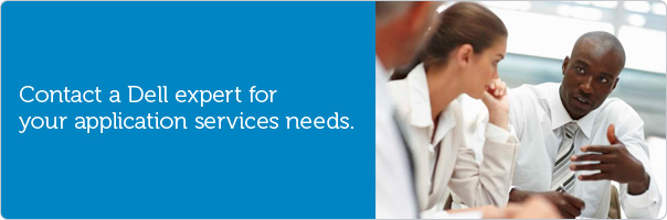 Contact a Dell expert for your application services needs.